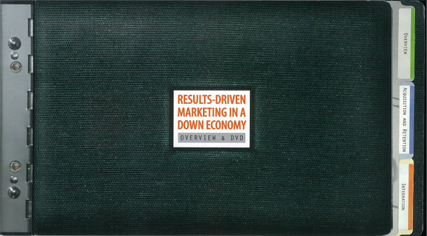 Results-Driven Marketing in a Down Economy by the U.S. Post Office